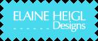 Elaine Heigl Designs